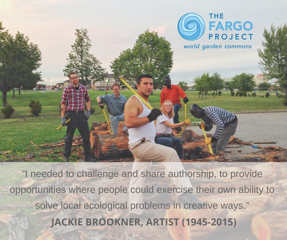 """I needed to challenge and share authorship, to provide opportunities where people could exercise their own ability to solve local ecological problems in creative ways."" Jackie Brookner"