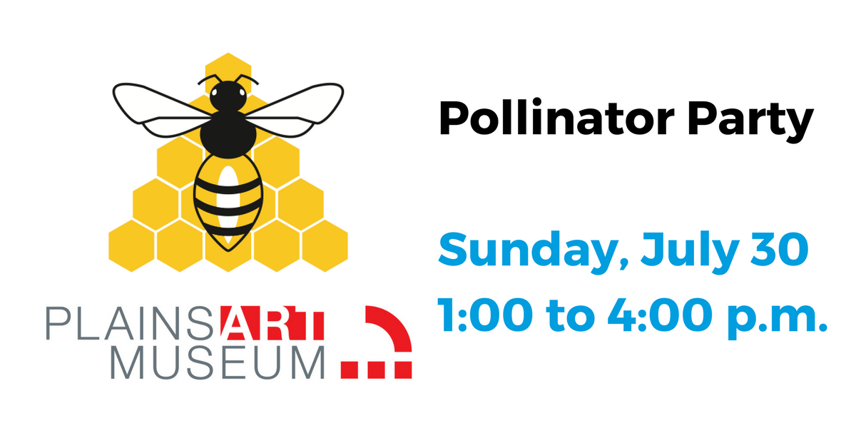 Jul 30 Buzz the Hive - Screen print a t-shirt, watch bees in a hive, and eat pollinator friendly food. Hosted by Plains Art Museum + Buzz Lab