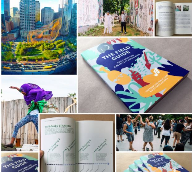 Field Guide for Creative Placemaking and Parks by The Trust for Public Land and the City Parks Alliance with funding from the National Endowment for the Arts